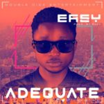 "Adequate – ""Easy"""