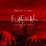 """Benny Max – """"Funeral"""" (Letter To Momma) ft Hypro"""