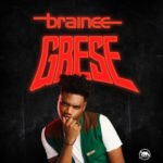 Rebel Movt. Presents: Brainee – Gbese