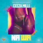 """Ceeza Milli – """"Na Wa"""""""