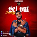 "Jrealzy – ""Get Out"""