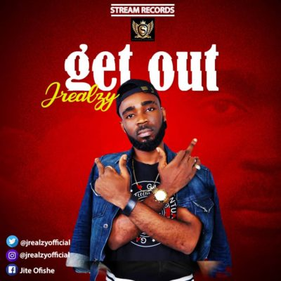 Download Jrealzy – Get Out MP3 1
