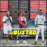 "DJ Maphorisa – ""U Busted"" ft Bryann x DJ Bongz"