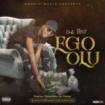 """[Video + Audio] Da Fist – """"Ego Olu"""""""