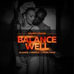 "Dammy Krane – ""Balance Well"" ft. Olamide x Medikal x Pearl Thusi"