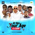 "DJ Baddo – ""At This Your Age Mix"""