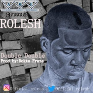 "[Audio + Video] Rolesh – ""Double Double"""