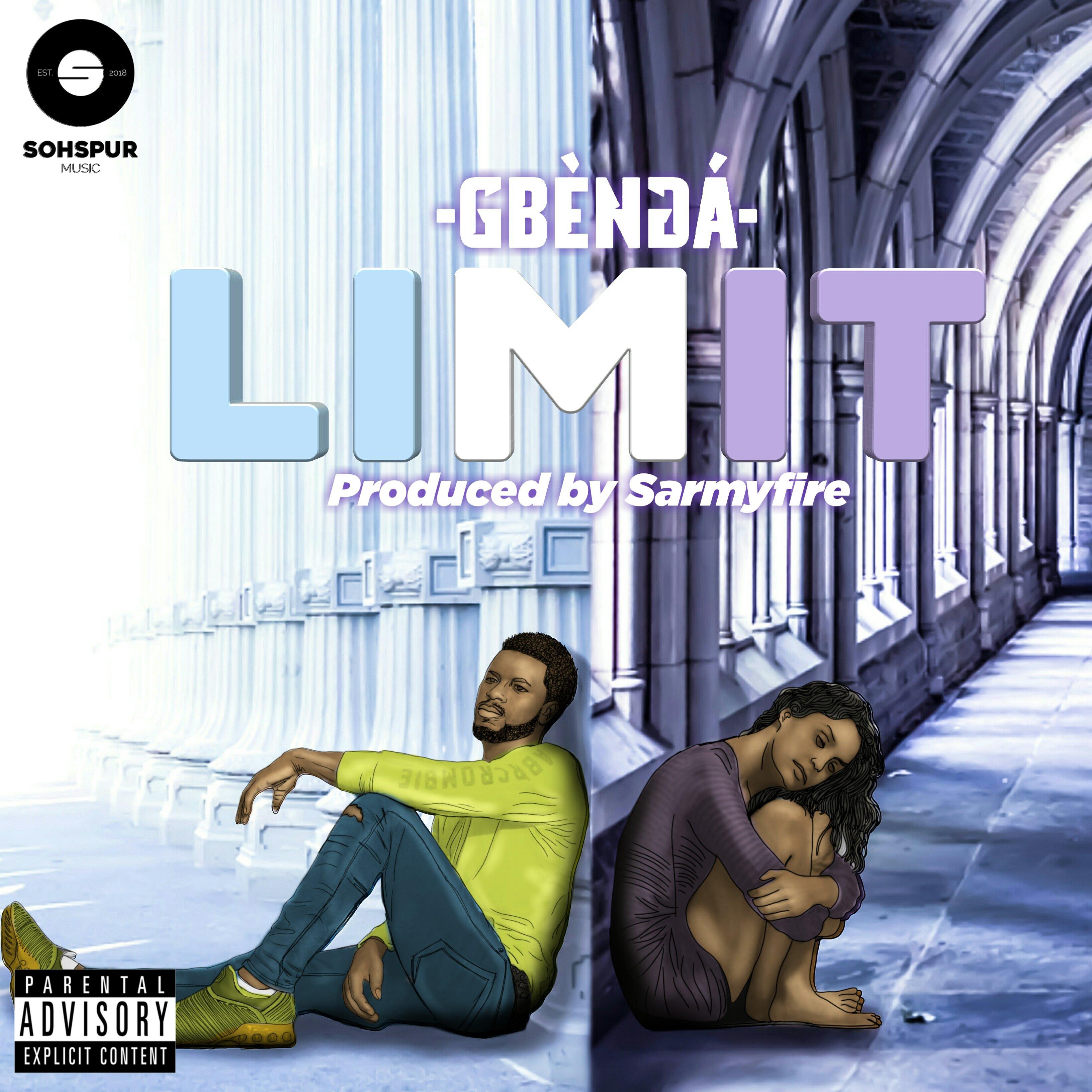 [Song] Gbèngá – Limit (Prod by SarmyFire)