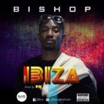 "Bishop – ""Ibiza"""