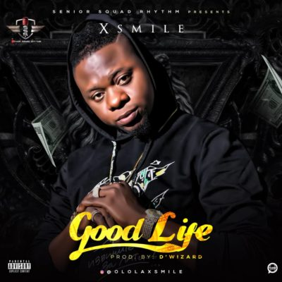"Download Xsmile – ""Good Life"" MP3 1"