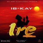 "IB-Kay – ""Ire"" (Good Wish)"