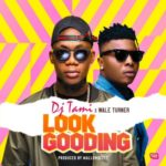 "DJ Tiami – ""Look Gooding"" ft. Wale Turner"