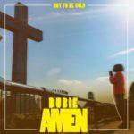 """[Audio + Video] Dubie – """"Amen"""""""