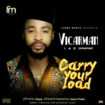 "Vicarman – ""Carry Your Load"""