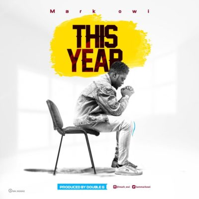 """Mark Owi – """"This Year"""""""