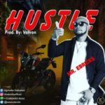 "Mr Ebricks – ""Hustle"""