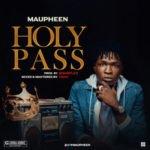 """Maupheen – """"Holy Pass"""""""