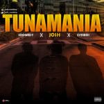 """Josh x Idowest x Citiboi – """"Tunamania"""""""