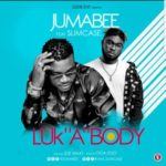 "Jumabee – ""Look A Body"" ft. Slimcase"