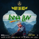 "[Audio + Video] Kay Da Ace – ""Inna Luv"""