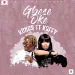 """Konga – """"Gbese Soke"""" ft Kaffy"""