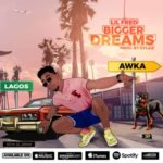 "Lil Fred – ""Bigger Dreams"""
