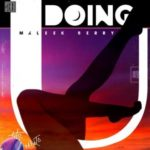 "[Lyrics] Maleek Berry – ""Doing U"""