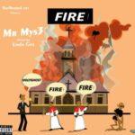 "Mr. Mys3 – ""Fire"""
