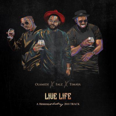 "[Lyrics] Olamide x Falz x Timaya – ""Live Life"""