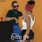 "Phyno – ""Iyilu Ife"""