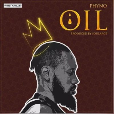 "Phyno ""Oil"""