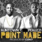 "Peruzzi x Runtown – ""Point Made"""