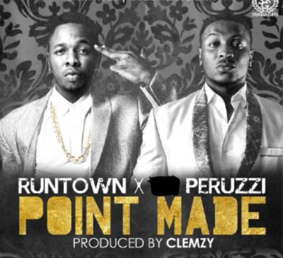Peruzzi X Runtown – Point Made