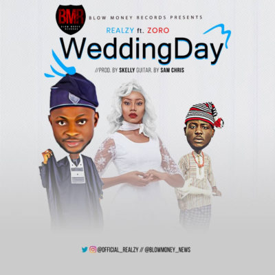 Download Realzy – Wedding Day ft Zoro MP3 1