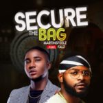 "[Audio + Video] Martinsfeelz – ""Secure the Bag"" ft. Falz"