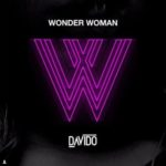 "Davido – ""Wonder Woman"""