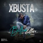 "Xbusta – ""Billion Dollar"""