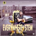 "Zaddy – ""Everywhere Stew"""