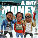 "Kunta – ""A Day Money"" ft. Chinko Ekun x Zlatan"