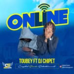 "Toubey – ""Online"" ft. DJ Chipet"