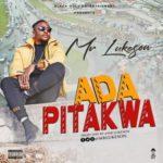 "Mr Lukeson – ""Ada Pitakwa"""