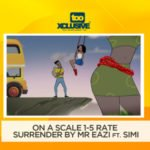 "On A Scale Of I – 5, Rate ""Surrender"" By Mr Eazi ft. Simi"