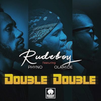 "Rudeboy ""Double Double"""