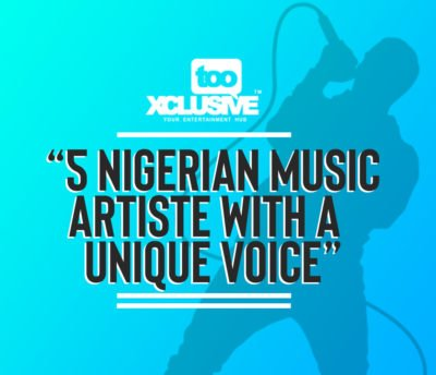 These Are The Nigerian Artistes With The Best Voice In The Music Industry