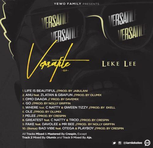 "Leke Lee Features Zlatan, Davolee, Trod & Otega On New Project, ""Versatile EP"""