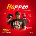 "BMD – ""Happen"" ft. Jhybo & Qdot"