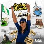 "Rolay Bondo – ""Kriminalz"""