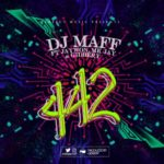 "DJ Maff – ""442"" ft. Jaywon x Mk Jay x Gidbery"
