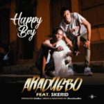 "Hapi Boi – ""Ekale Aradugbo"" ft. Skerid"