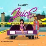 """Emmily – """"Juice"""""""